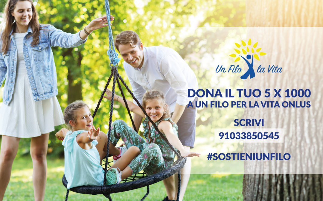 Dona il 5 x Mille a Un Filo per la Vita